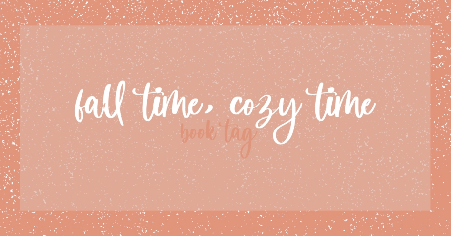 book tag – fall time, cozytime