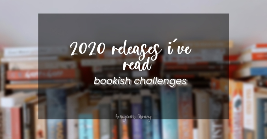 bookish challenge › 2020 releases I read lastyear